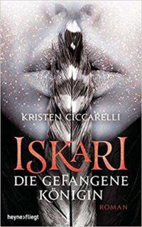 Iskari - Die gefangene Königin: