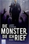 Larry Correia – Die Monster, die ich rief