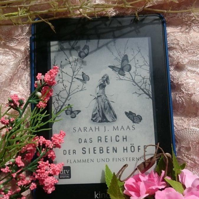 Das Reich der Sieben Höfe – Flammen und Finsternis Buch 2